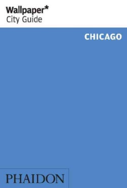 Wallpaper City Guide Chicago (Paperback)