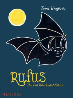 Rufus: The Bat Who Loved Colors (Hardcover)