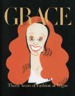 Grace: Thirty Years of Fashion at Vogue (Hardcover)