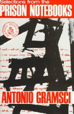 Selections from the Prison Notebooks of Antonio Gramsci (Paperback)