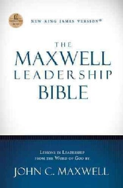 The Maxwell Leadership Bible: New King James Version (Hardcover)