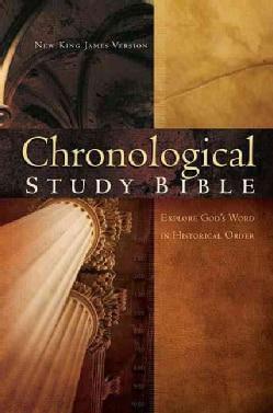 Chronological Study Bible: New King James Version, Chronological Study Bible (Hardcover)