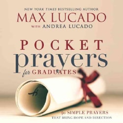 Pocket Prayers for Graduates: 40 Simple Prayers That Bring Hope and Direction (Hardcover)