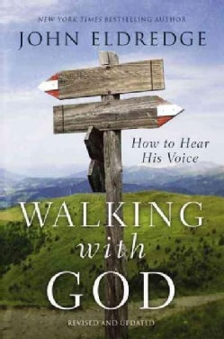 Walking With God: How to Hear His Voice (Paperback)