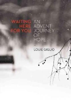 Waiting Here for You: An Advent Journey of Hope (Paperback)