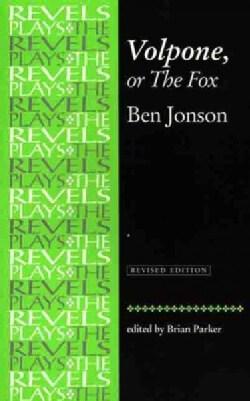 Volpone, or the Fox: Ben Jonson (Paperback)