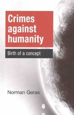 Crimes Against Humanity: Birth of a Concept (Paperback)