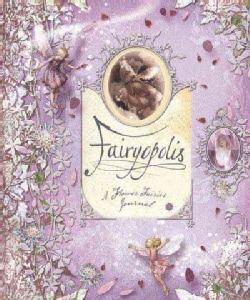 Fairyopolis: A Flower Fairies Journal (Hardcover)