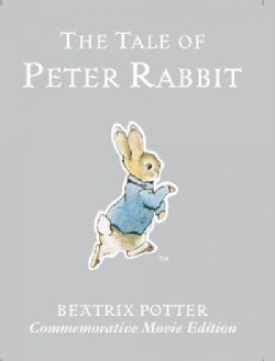 The Tale of Peter Rabbit: Commemorative Movie Edition (Hardcover)
