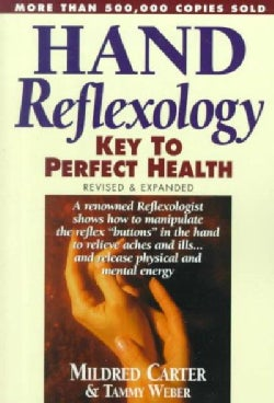 Hand Reflexology: Key to Perfect Health (Paperback)