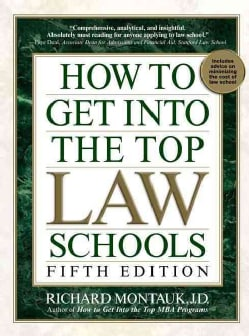 How to Get into the Top Law Schools (Paperback)