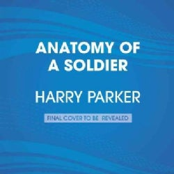 Anatomy of a Soldier (CD-Audio)