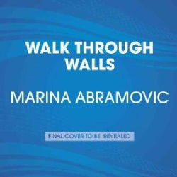Walk Through Walls: Becoming Marina Abramovic (CD-Audio)