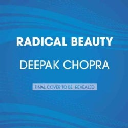 Radical Beauty: How to Transform Yourself from the Inside Out (CD-Audio)