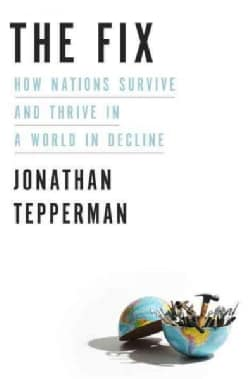 The Fix: How Nations Survive and Thrive in a World in Decline (CD-Audio)