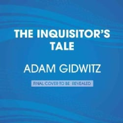 The Inquisitor's Tale: Or, the Three Magical Children and Their Holy Dog (CD-Audio)