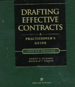 Drafting Effective Contracts: A Practitioner's Guide (Hardcover)