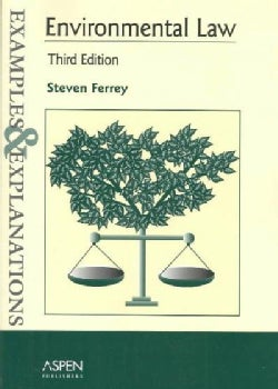 Environmental Law: Examples and Explanations (Paperback)