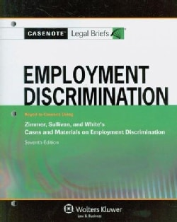 Employment Discrimination: Keyed to Courses Using Zimmer Sullivan & White's Cases and Materials on Employment Dis... (Paperback)