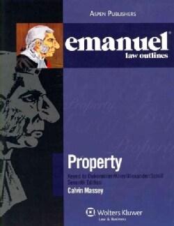 Property: Keyed to Dukeminier/ Drier/ Alexander/ Schill (Paperback)