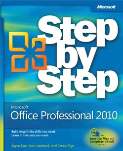 Microsoft Office Professional 2010: Step by Step