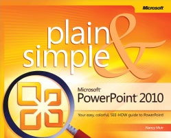 Microsoft Powerpoint 2010 Plain & Simple (Paperback)