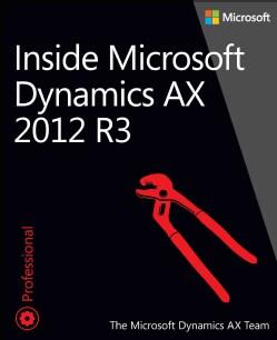 Inside Microsoft Dynamics AX 2012 R3 (Paperback)