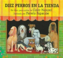 Diez Perros En La Tienda / Ten Dogs In the Window: Un Libro Para Contar / A Countdown Book (Paperback)