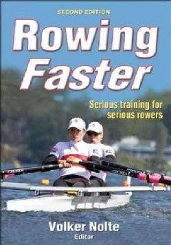 Rowing Faster: Serious Training for Serious Rowers (Paperback)