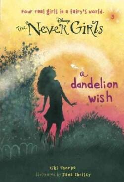 A Dandelion Wish (Paperback)