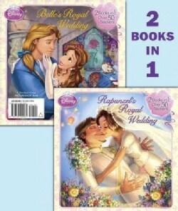 Rapunzel's Royal Wedding/Belle's Royal Wedding (Paperback)