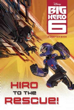 Hiro to the Rescue! (Paperback)