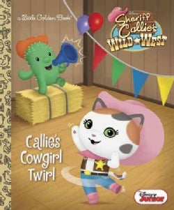Callie's Cowgirl Twirl (Hardcover)