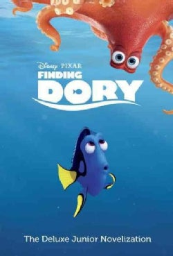 Finding Dory: The Deluxe Junior Novelization (Hardcover)