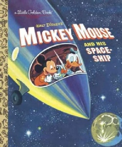 Mickey Mouse and His Spaceship (Hardcover)