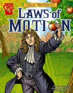 Isaac Newton and the Laws of Motion (Paperback)