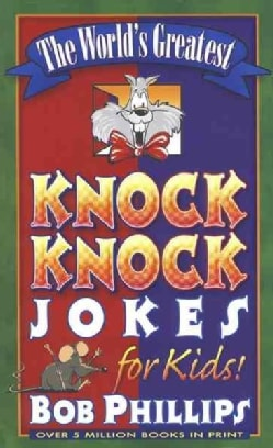 The World's Greatest Knock-Knock Jokes for Kids! (Paperback)