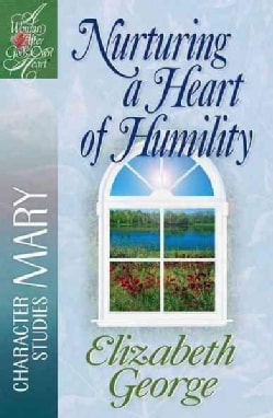 Nurturing a Heart of Humility (Paperback)