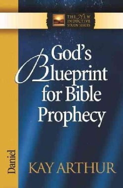 God's Blueprint for Bible Prophecy: Daniel (Paperback)
