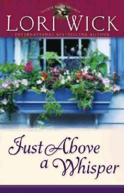 Just Above A Whisper (Paperback)