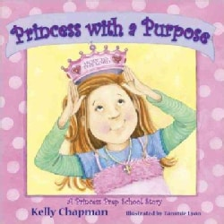 Princess with a Purpose (Hardcover)