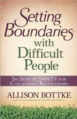 Setting Boundaries with Difficult People (Paperback)