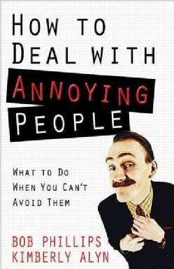 How to Deal with Annoying People (Paperback)