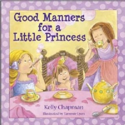 Good Manners for a Little Princess (Hardcover)