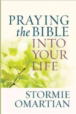 Praying the Bible Into Your Life (Paperback)