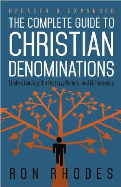 The Complete Guide to Christian Denominations (Paperback)