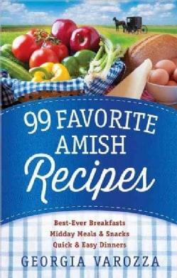 99 Favorite Amish Recipes (Paperback)