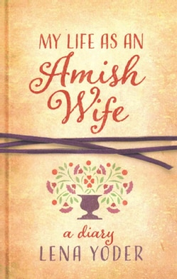 My Life As an Amish Wife (Paperback)