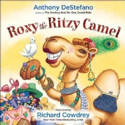 Roxy the Ritzy Camel (Hardcover)