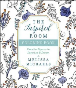 The Inspired Room Coloring Book: Creative Spaces to Decorate As You Dream (Paperback)
